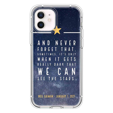 And never forget that Quotes & Sayings  for iPone 12 11 XR X Case