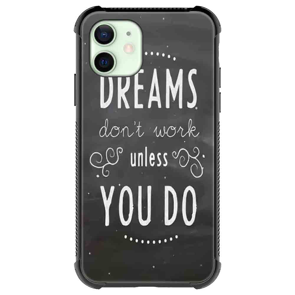 Dreams Quotes & Sayings  for iPone 12 11 XR X Case