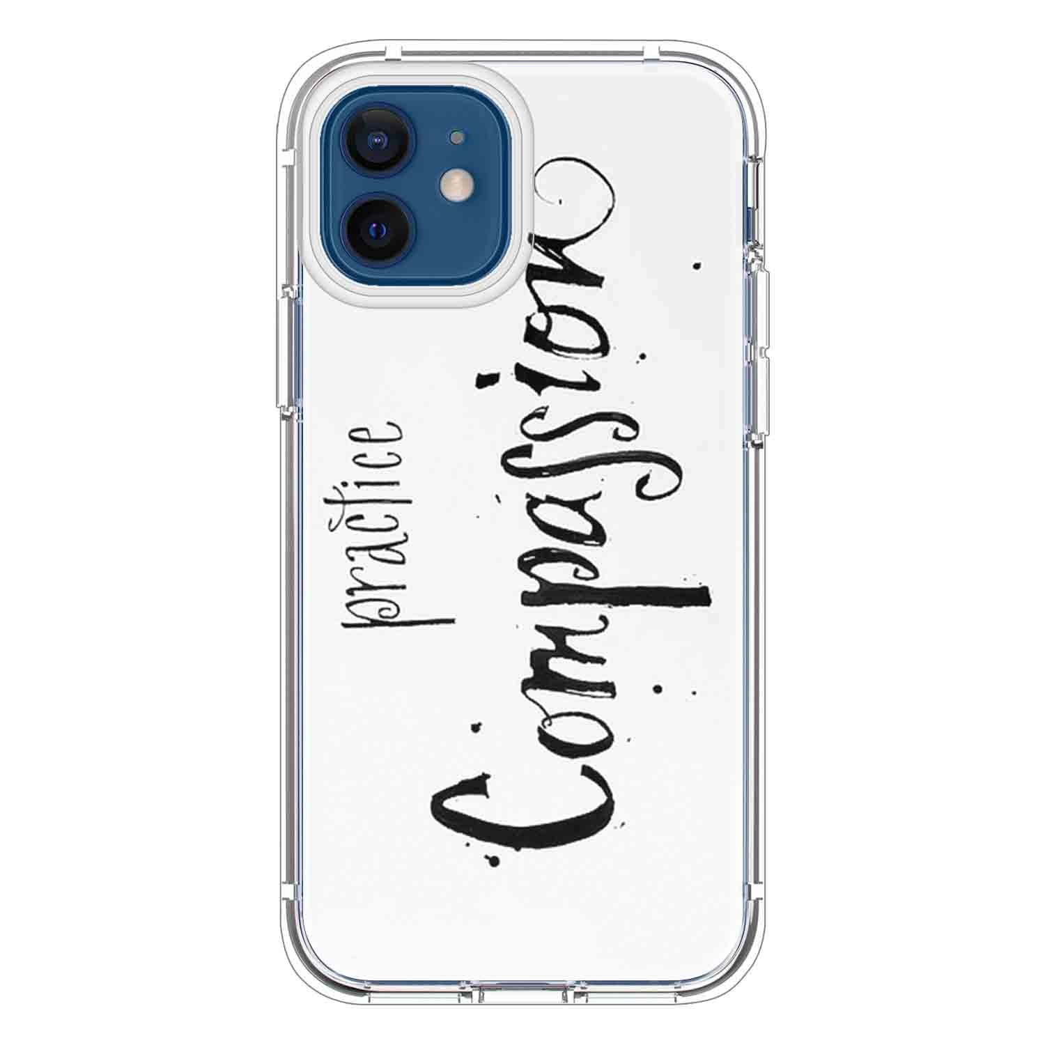 Practice Compassion Quotes & Sayings  for iPone 12 11 XR X Case