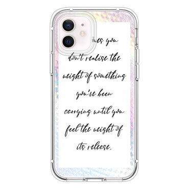 Sometines you don't realise the Quotes & Sayings  for iPone 12 11 XR X Case