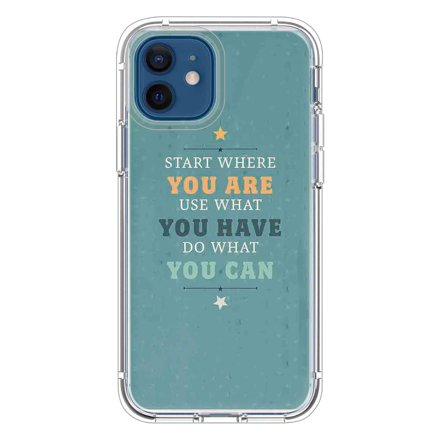 Start where you are Quotes & Sayings  for iPone 12 11 XR X Case