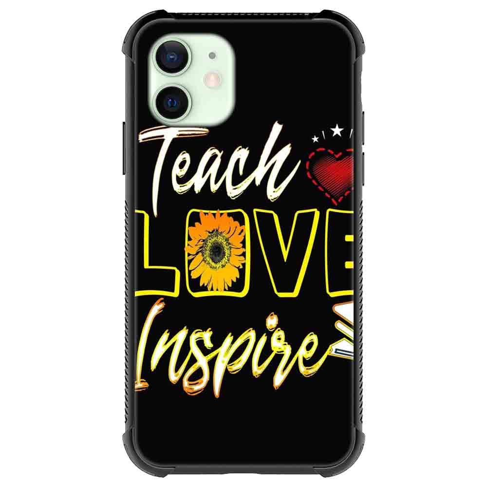 Teach Love Inspire Sunflower Quotes & Sayings  for iPone 12 11 XR X Case