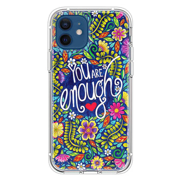 You are enough Quotes & Sayings  for iPone 12 11 XR X Case