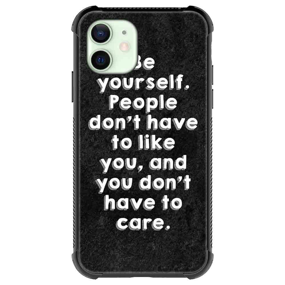 Be yourself Quotes & Sayings  for iPone 12 11 XR X Case