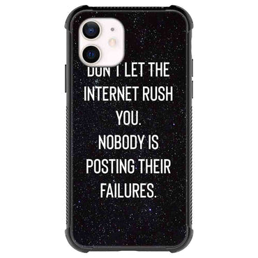 Don't let the internet rush you Quotes & Sayings  for iPone 12 11 XR X Case
