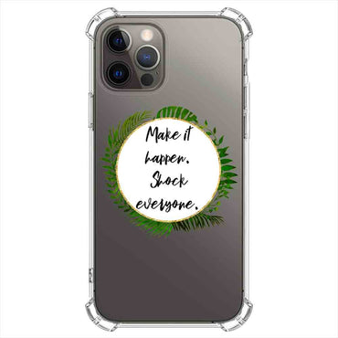 Make it happer Quotes & Sayings  for iPone 12 11 XR X Case