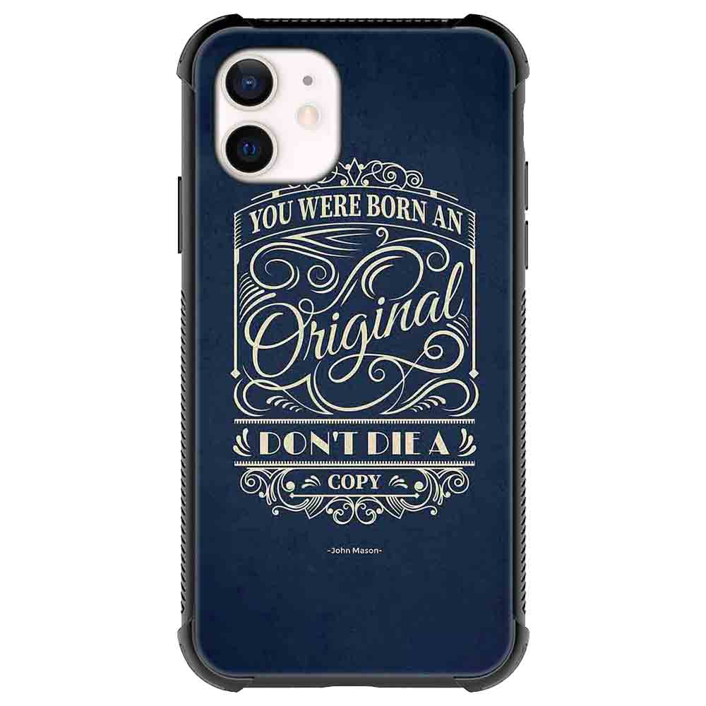 You were born an Quotes & Sayings  for iPone 12 11 XR X Case