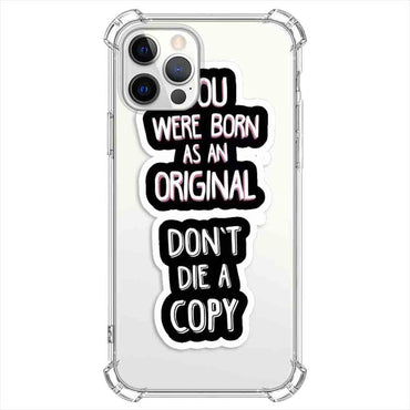You were born as an original Quotes & Sayings  for iPone 12 11 XR X Case