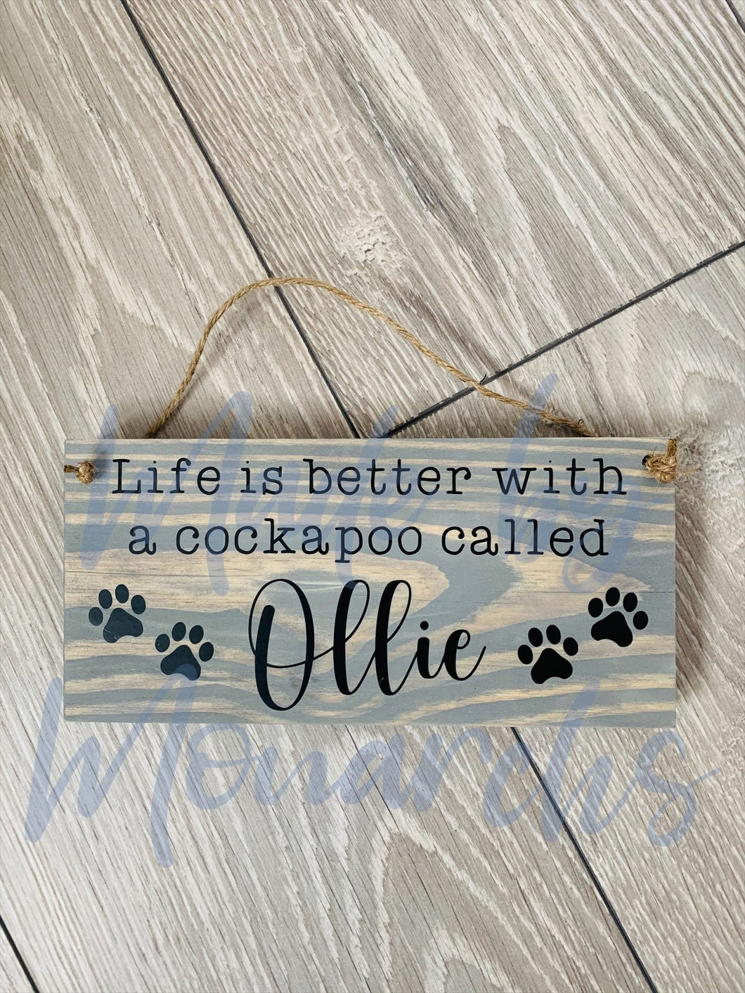 Personalised 'Life Is Better With A' Pooch Wooden Sign