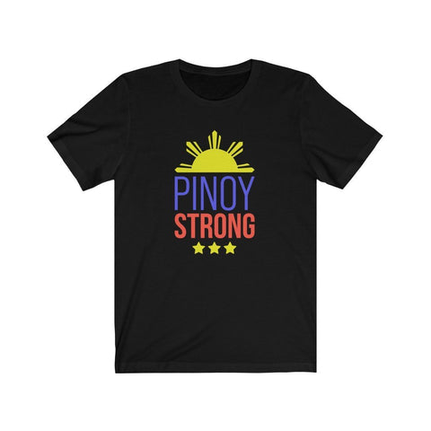 Pinoy Strong - Filipino T-shirt - Unisex T-Shirt Solid Black Blend XS