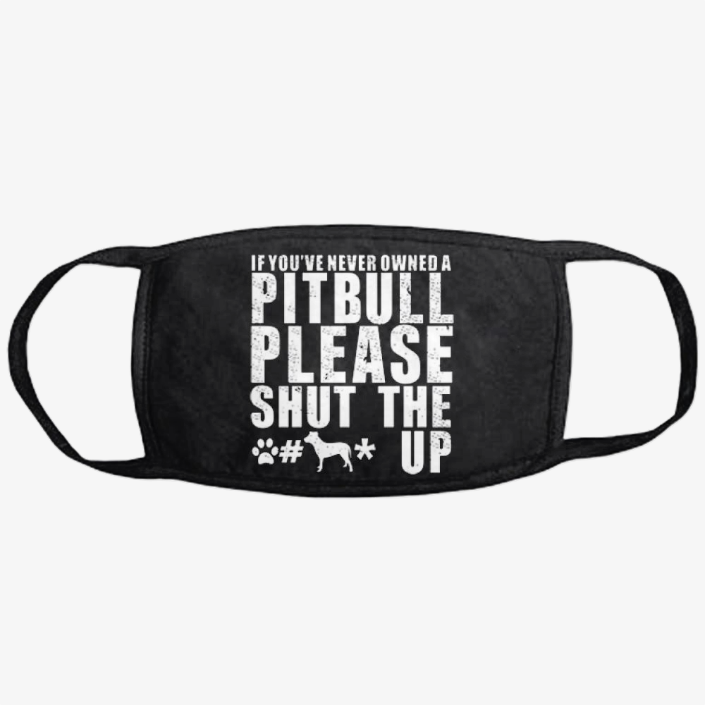 The Pitbull Never Owned A Pit Bull, Pitbull Classic Reusable Mask