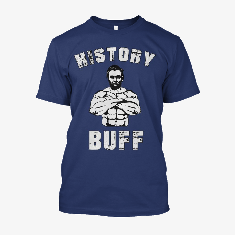 History Buff, Abraham Lincoln Cotton T-Shirt