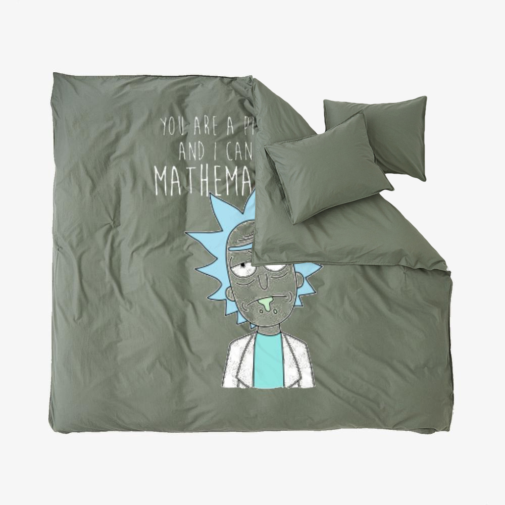 You Are A Piece Of Shit And I Can Prove It Mathematically, Rick And Morty Duvet Cover Set