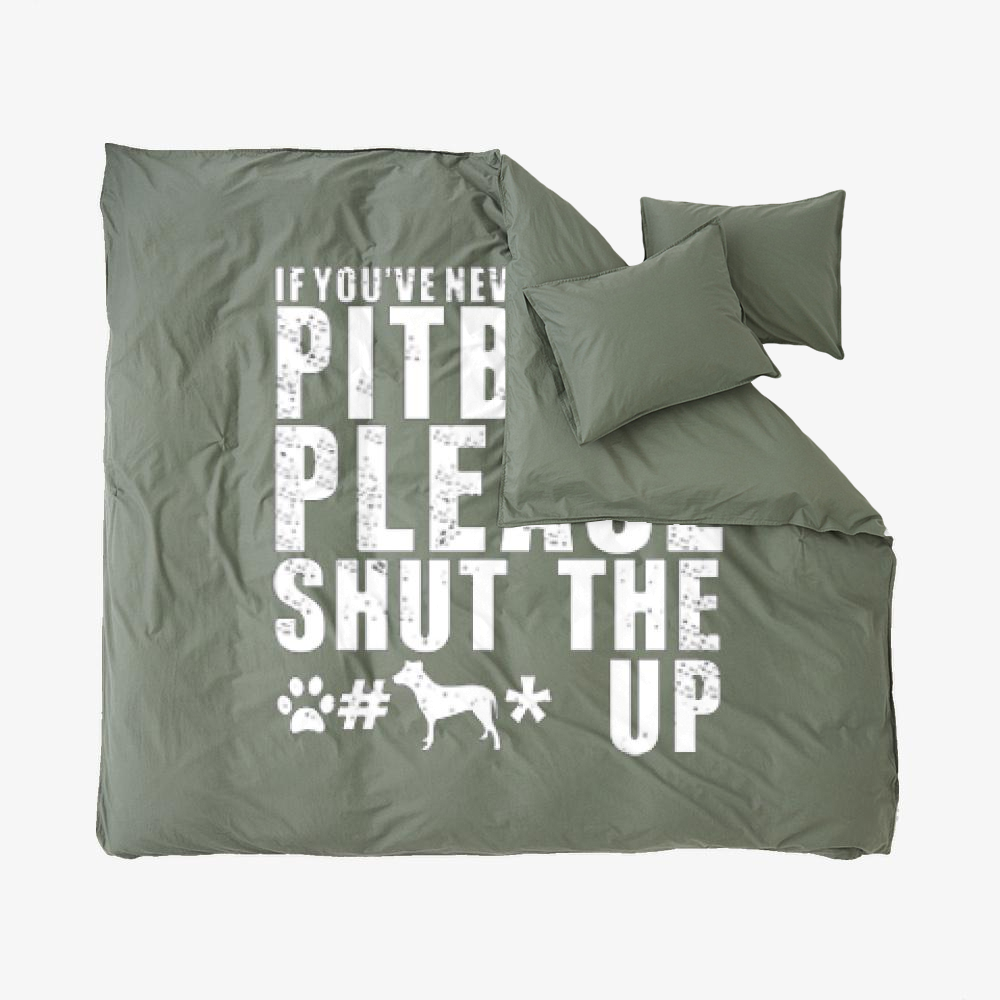 The Pitbull Never Owned A Pit Bull, Pitbull Duvet Cover Set