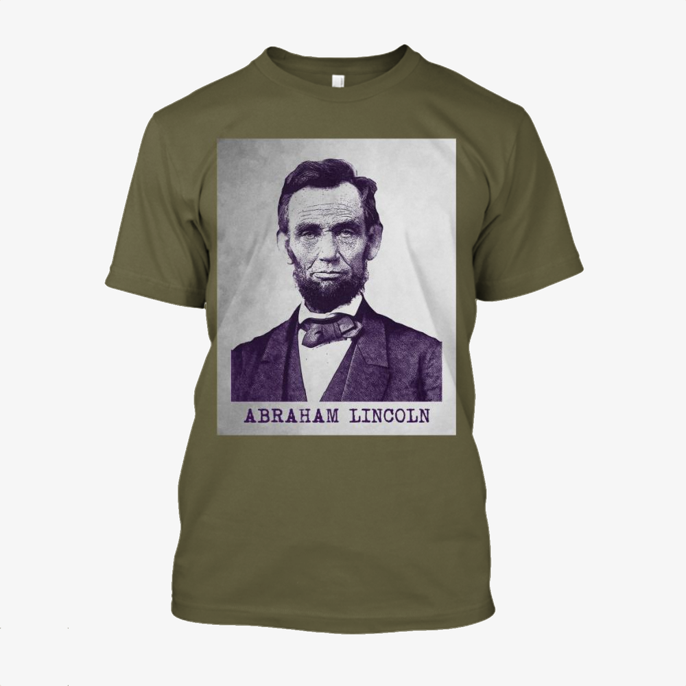 Abraham Lincoln, Abraham Lincoln Cotton T-Shirt