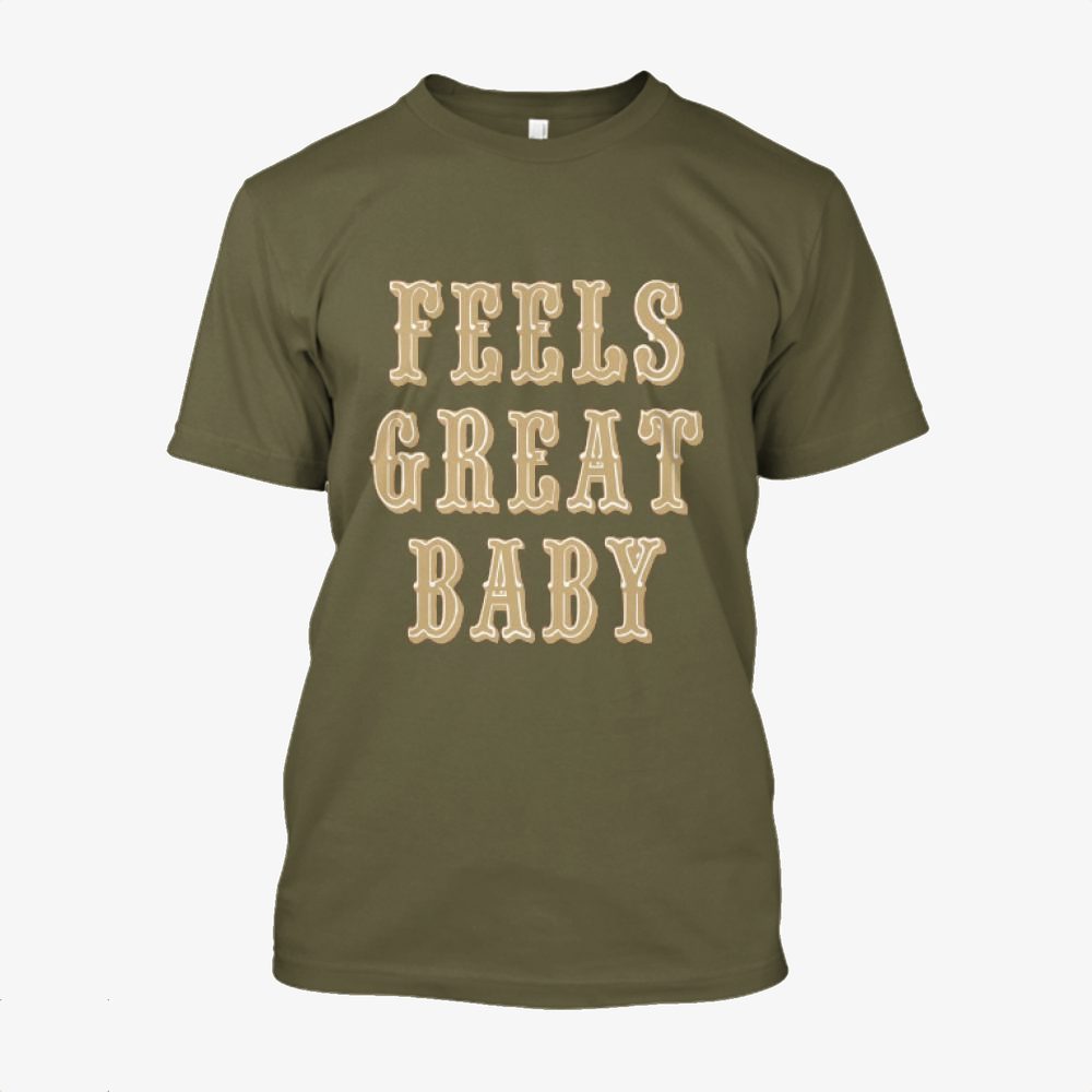 Feels Great Baby, Jimmy Garoppolo Cotton T-Shirt