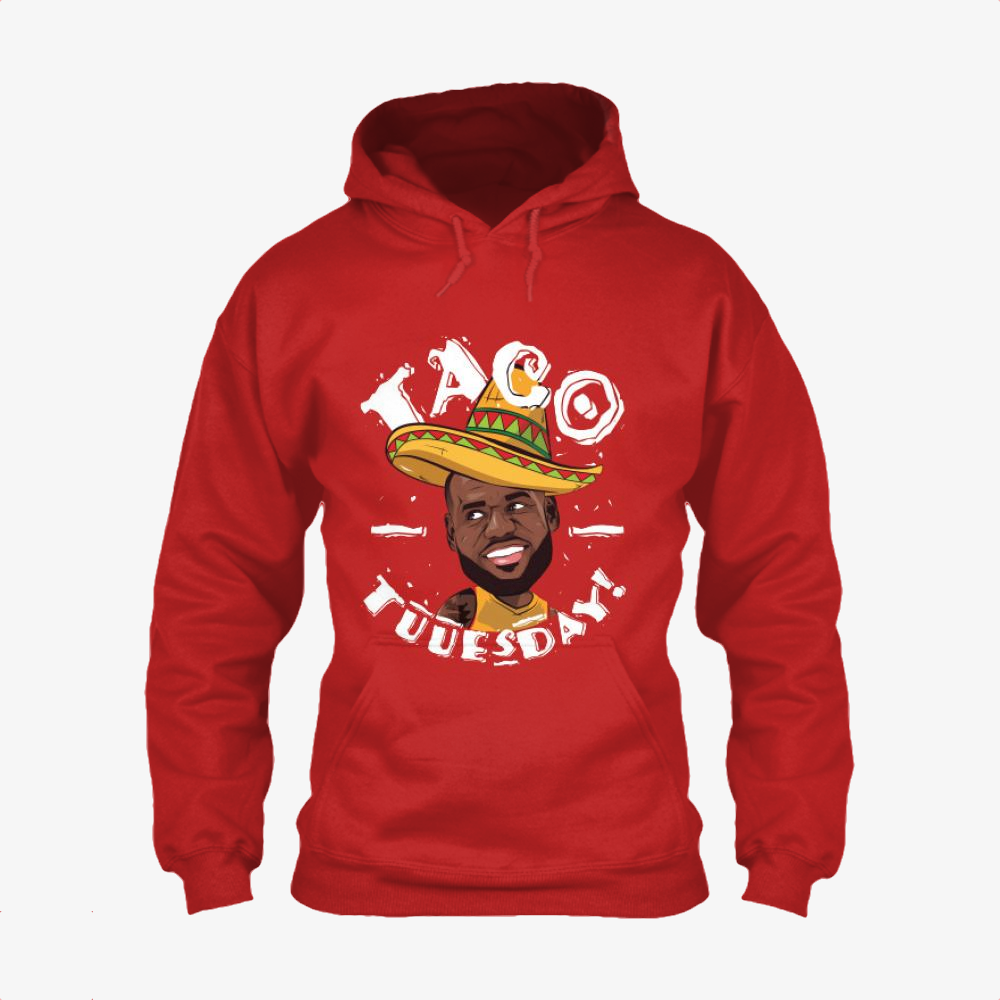 Taco Tuesday, Lebron James Classic Hoodie