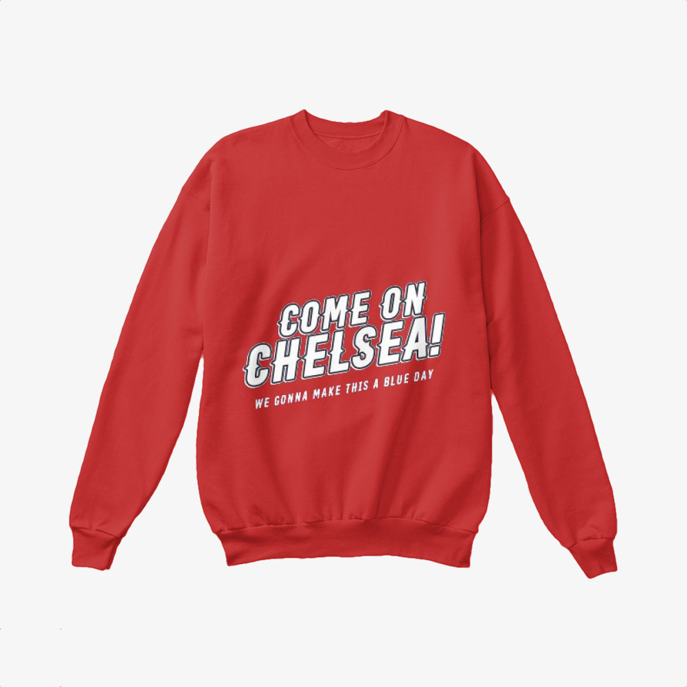 Come On Chelsea, Chelsea Fc Crewneck Sweatshirt