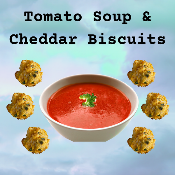 Tomato Soup with Cheddar Garlic Biscuits