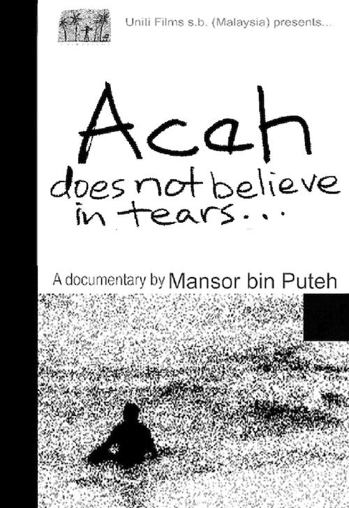 Aceh does not believe in tears