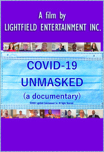 Covid 19: Unmasked