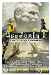 Meadowlark A Man's Courage and Tenderness