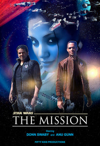 The Star Wars - The Mission