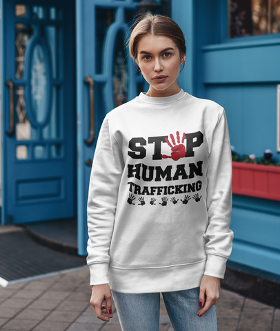 Stop Human Trafficking Sweatshirt  -SHTSW1007