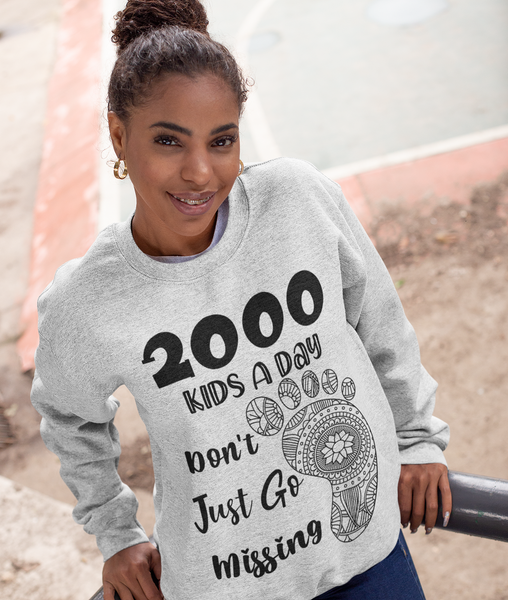 Kids Don't Just Go Missing Sweatshirt  -STC1001