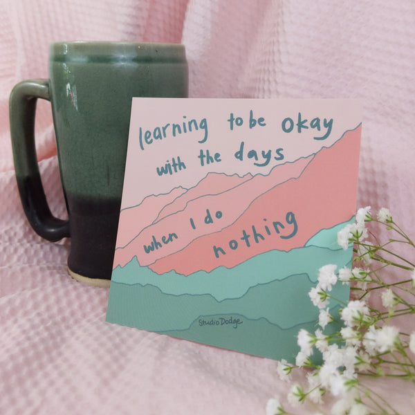 Days I Do Nothing - Print