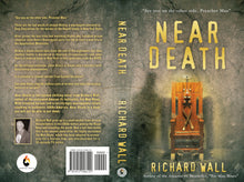 Load image into Gallery viewer, Near Death, by Richard Wall - Paperback