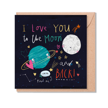 Load image into Gallery viewer, I Love You To The Moon And Back - With Plantable Bean On Front