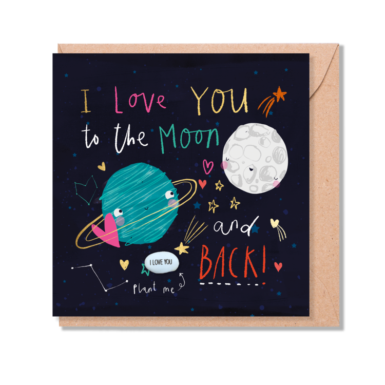 I Love You To The Moon And Back - With Plantable Bean On Front