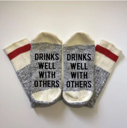 Drinks Well With Others Socks - What She Said Creatives