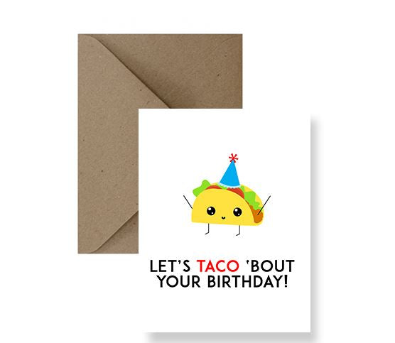 Let's Taco 'Bout Your Birthday Card - IM Paper