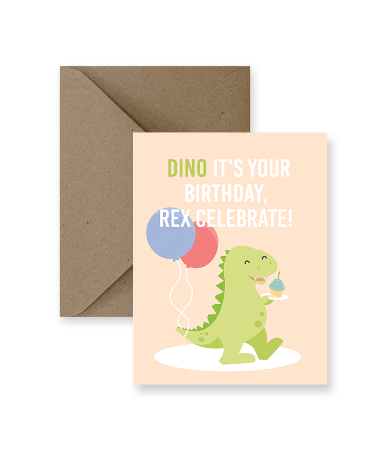 Dino It's Your Birthday Rex-Celebrate!  Card  - IM Paper