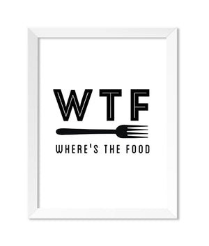 WTF Where's The Food 8x10 Print - IM Paper Co