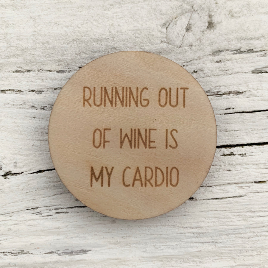Running Out Of Wine Is My Cardio  Magnet - Etch'd Designs