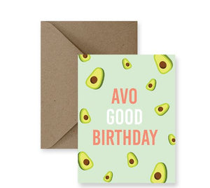 Avo Good Birthday Card - IM Paper