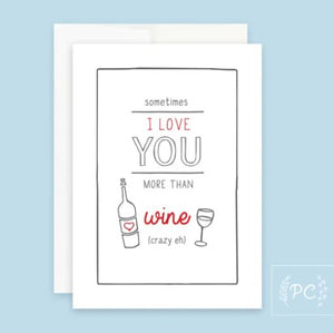 I Love You More Than Wine Card - Prairie Chick Prints