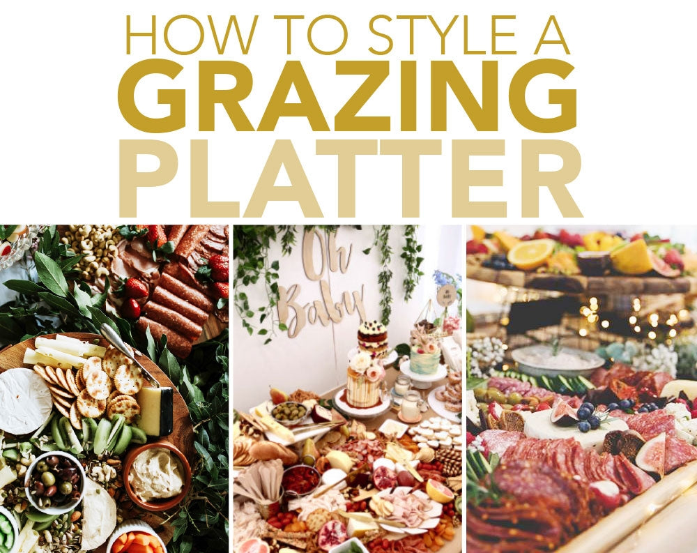 how to style a grazing platter