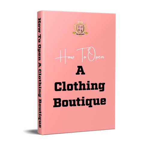 How To Open A Clothing Boutique