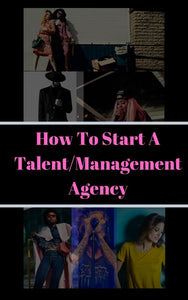 How To Start A Talent & Management Company