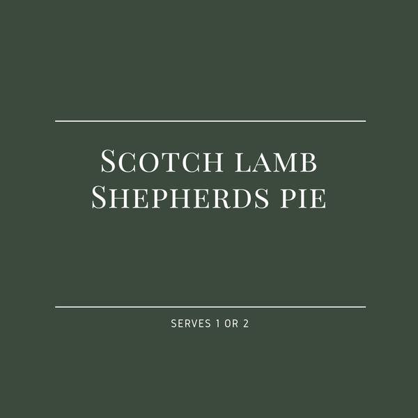 Scotch Lamb Shepherds Pie