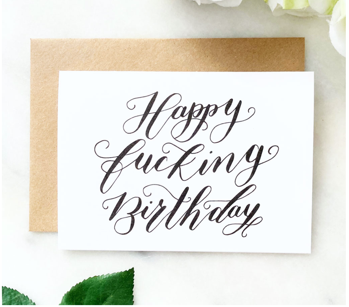 Happy F***ing Birthday Card