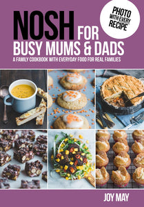 Nosh Cook Book - For Busy Mums and Dads