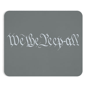 WE THE PEEP ALL Mousepad (grey)