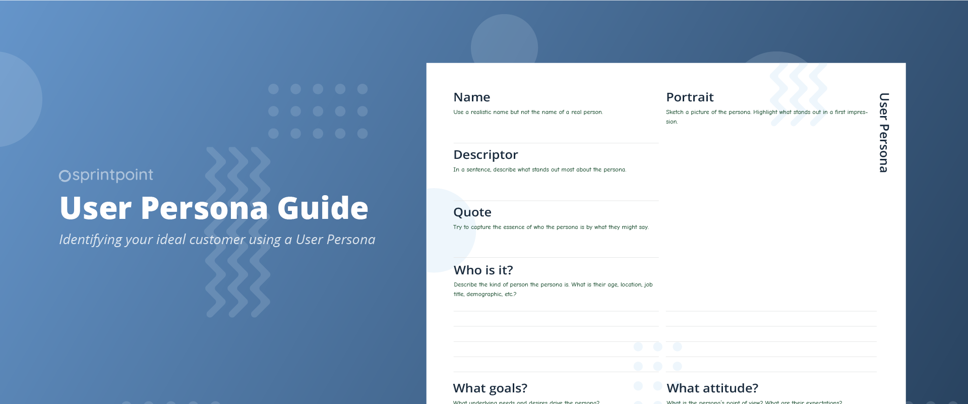 Guide - Identifying your ideal customer using a User Persona