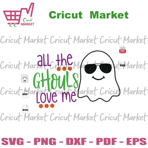 All The Ghoui Love Me, Ghoul, Ghouls And Goodies, Ghoul Boy, Goul Shirt, Halloween Svg, Halloween Shirt, Scary Halloween, Halloween Vector Clipart, Halloween Gift, Halloween Party, Halloween
