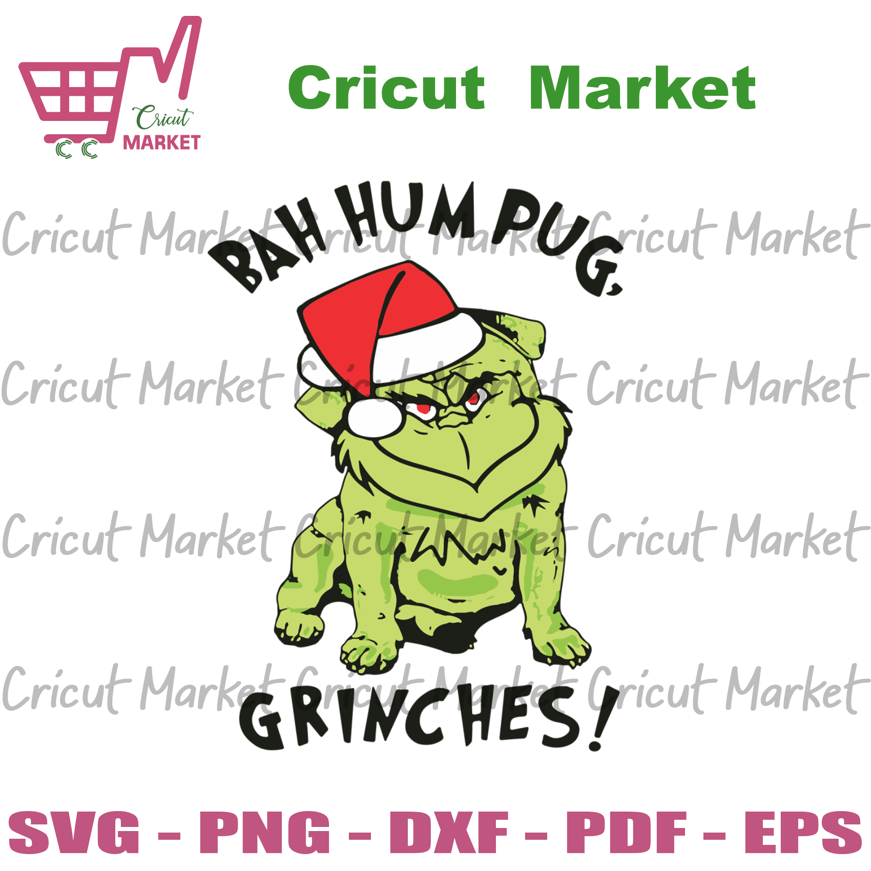 Bah Hum Pug Grinches, Christmas Svg, Grinch Svg, Pug Svg, Pug Dog Svg, Christmas Grinch Svg, Grinch Lovers, Christmas Gifts, Merry Christmas, Christmas Holiday, Christmas Party, Funny Christm